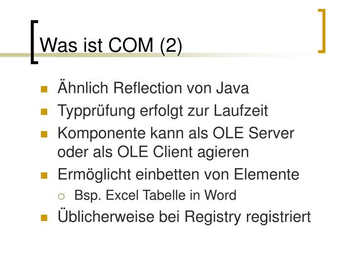 Was ist COM (2)