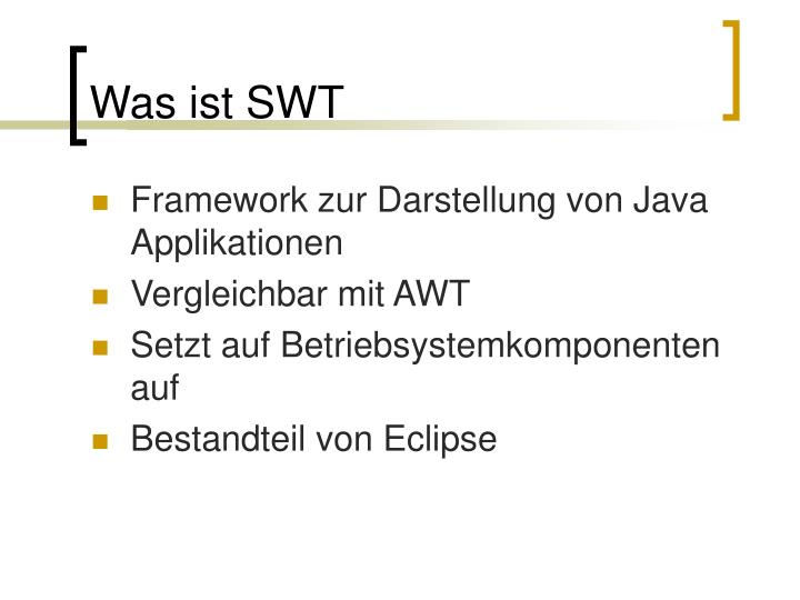 Was ist SWT