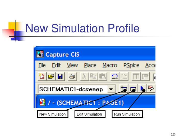 New Simulation Profile