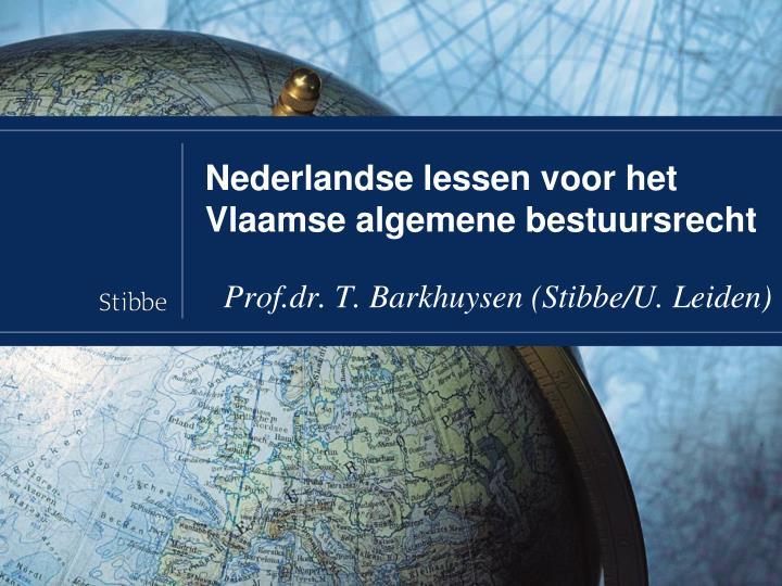 nederlandse lessen voor het vlaamse algemene bestuursrecht