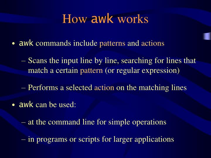 How awk works