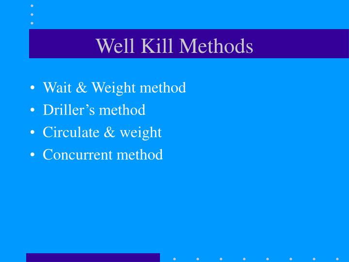 Well Kill Methods