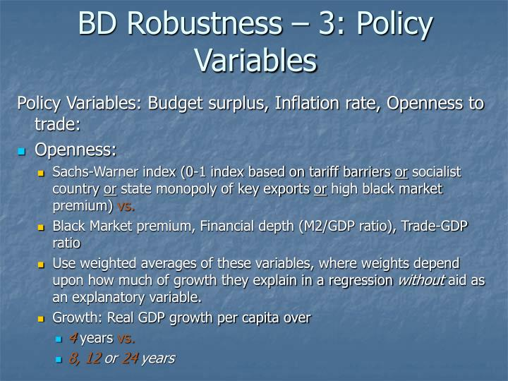 BD Robustness – 3: Policy Variables