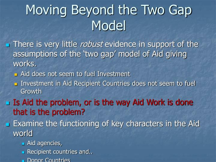 Moving Beyond the Two Gap Model