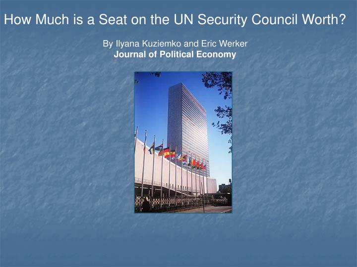 How Much is a Seat on the UN Security Council Worth?