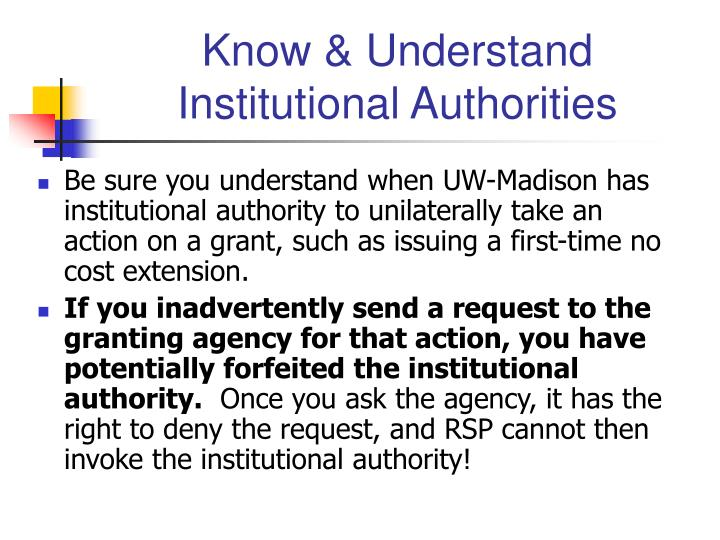 Know & Understand Institutional Authorities