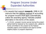 program income under expanded authorities