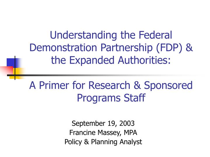 Understanding the Federal Demonstration Partnership (FDP) & the Expanded Authorities: