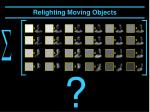 relighting moving objects26