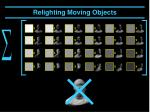 relighting moving objects28