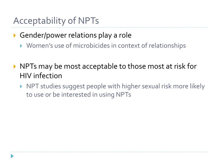 Acceptability of NPTs