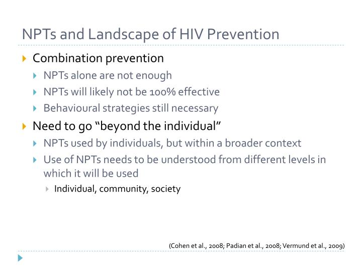 NPTs and Landscape of HIV Prevention