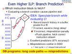 even higher ilp branch prediction