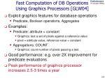fast computation of db operations using graphics processors glw04
