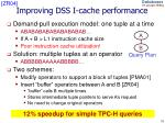 improving dss i cache performance