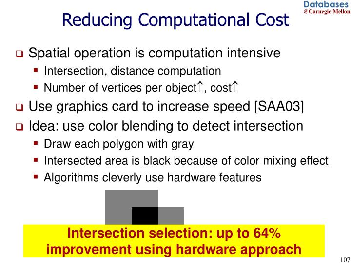 Reducing Computational Cost