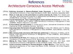 references architecture conscious access methods