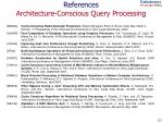 references architecture conscious query processing