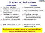 simulator vs real machine