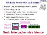 what do we do with cold misses