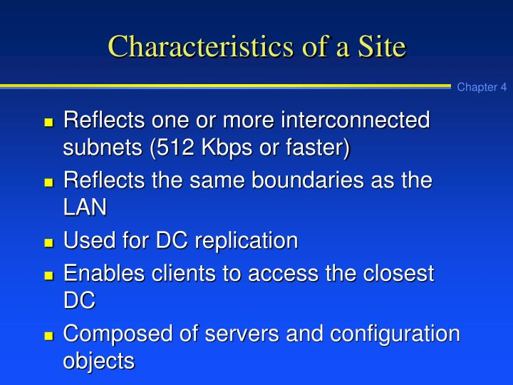 Characteristics of a Site