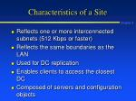 characteristics of a site