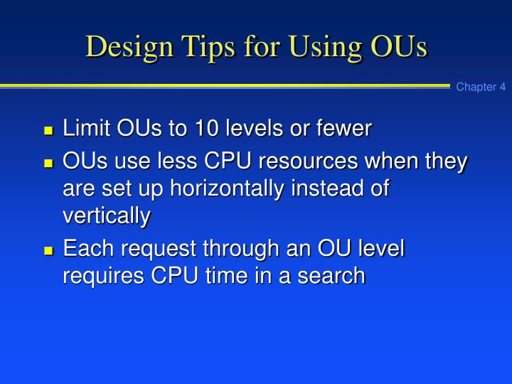 Design Tips for Using OUs