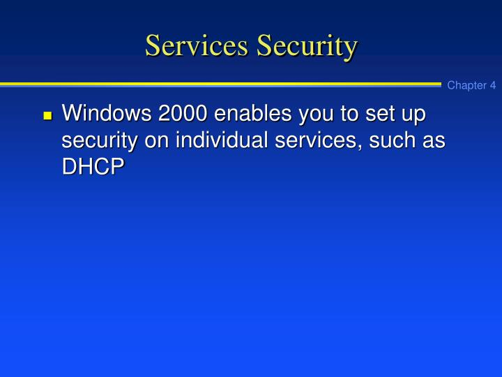 Services Security