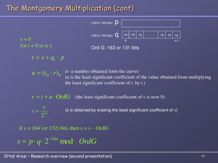 The Montgomery Multiplication (cont)