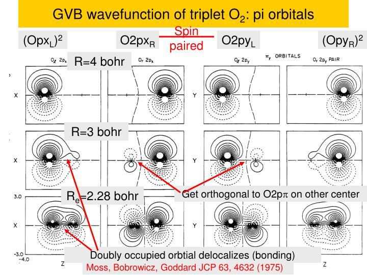 GVB wavefunction of triplet O