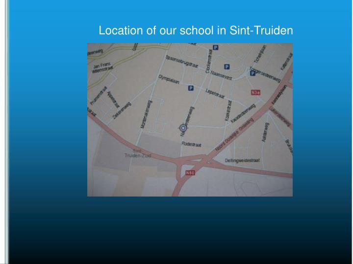 Location of our school in Sint-Truiden