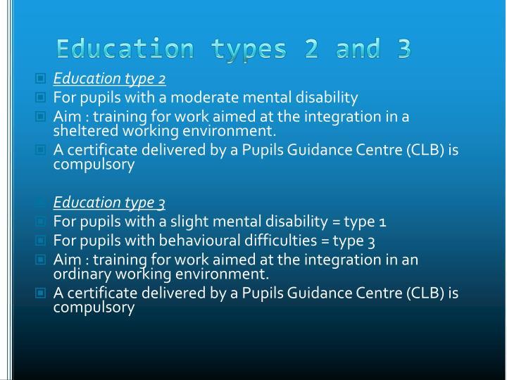 Education type 2