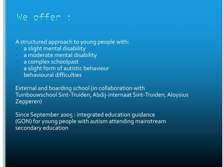 A structured approach to young people with: