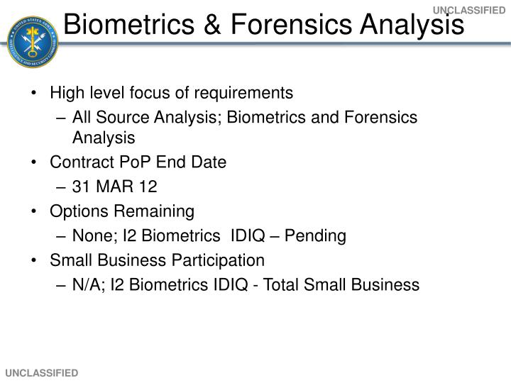 Biometrics & Forensics Analysis