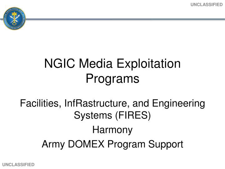 NGIC Media Exploitation Programs