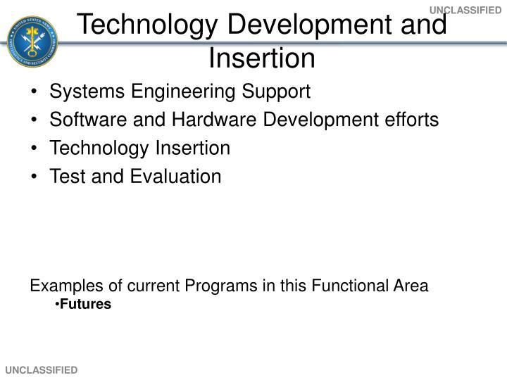 Technology Development and Insertion
