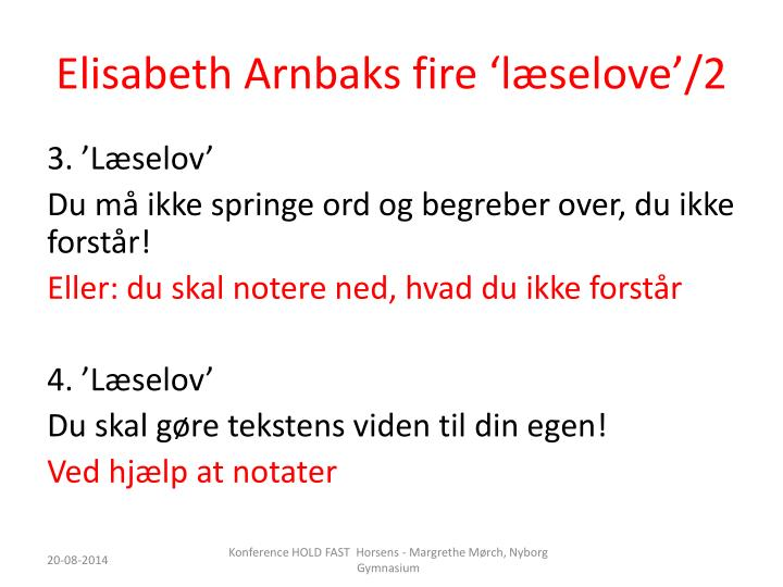 Elisabeth Arnbaks fire 'læselove'/2