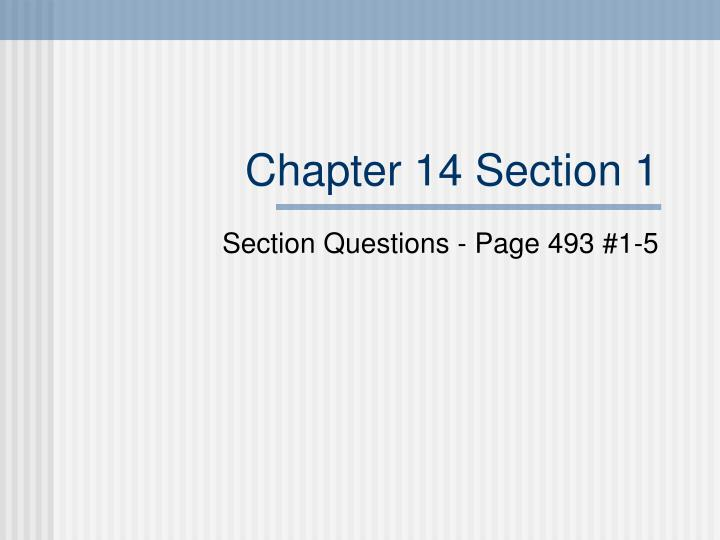 Chapter 14 section 1