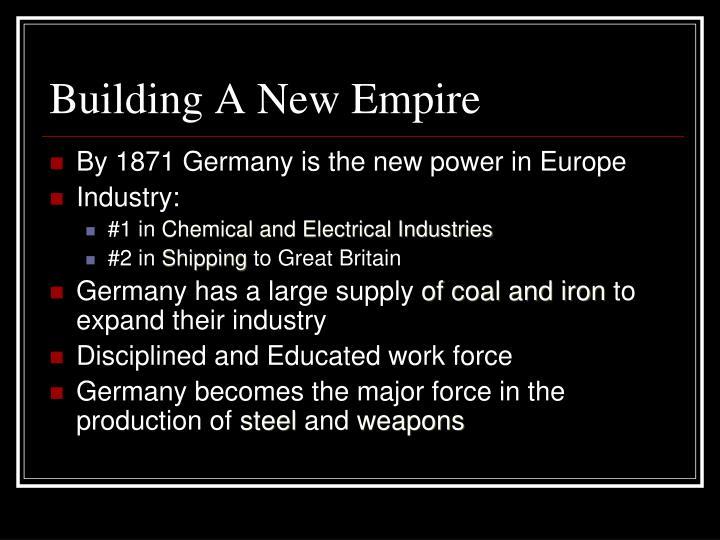 Building A New Empire
