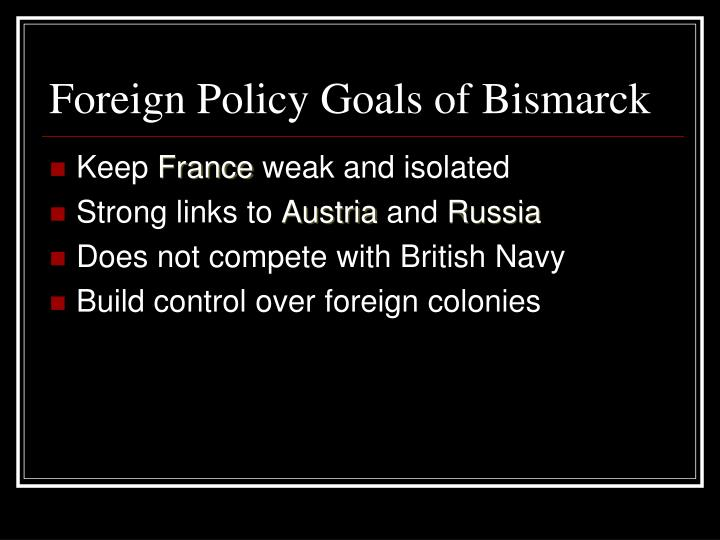 Foreign Policy Goals of Bismarck