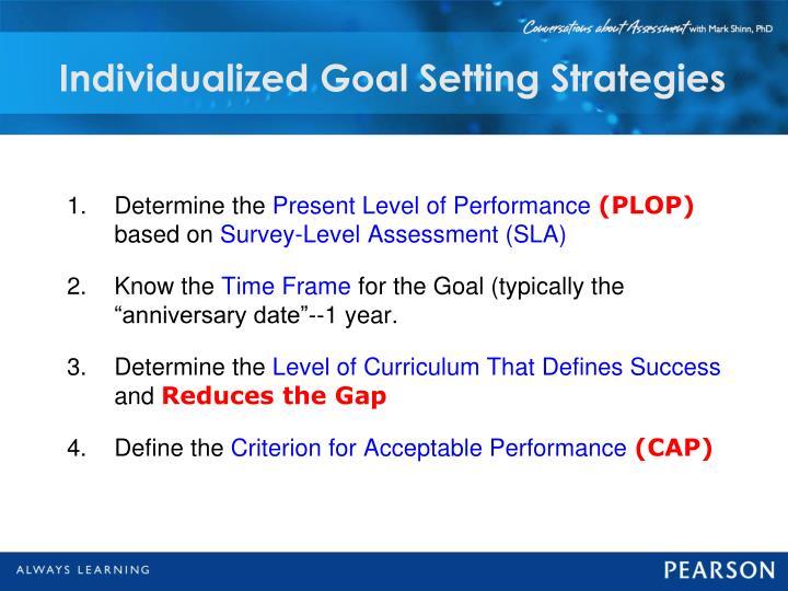 Individualized Goal Setting Strategies