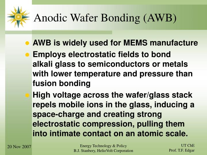 Anodic Wafer Bonding (AWB)