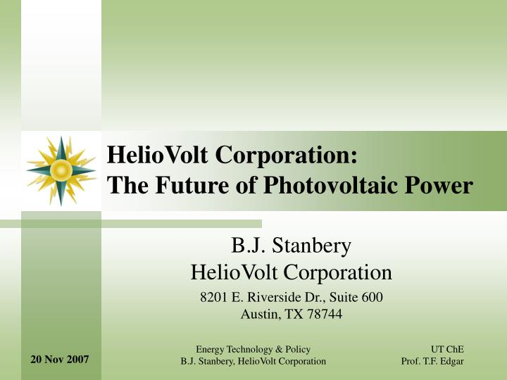 heliovolt corporation the future of photovoltaic power