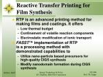reactive transfer printing for film synthesis