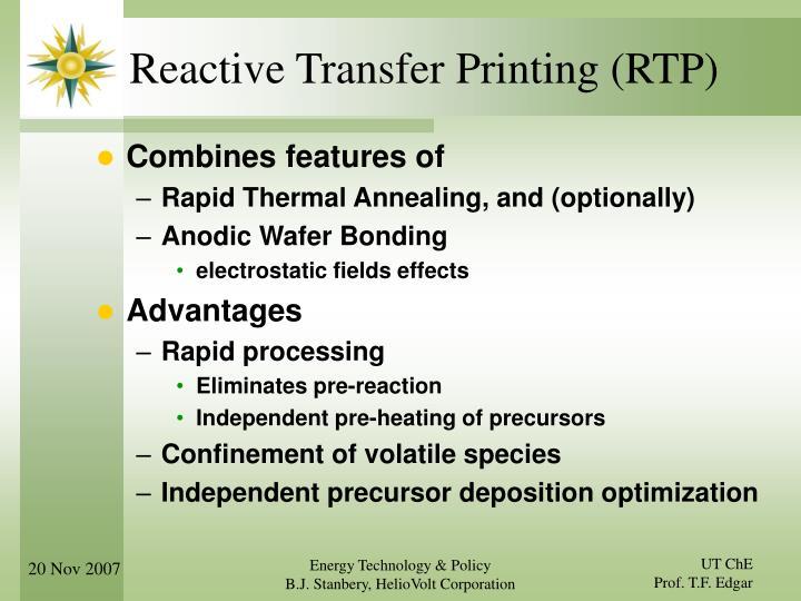 Reactive Transfer Printing (RTP)