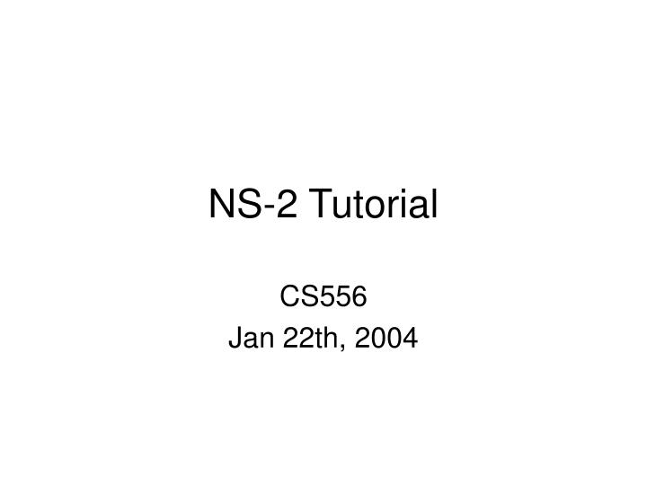 Ns 2 tutorial