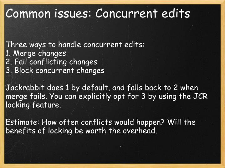 Common issues: Concurrent edits