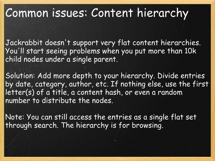 Common issues: Content hierarchy
