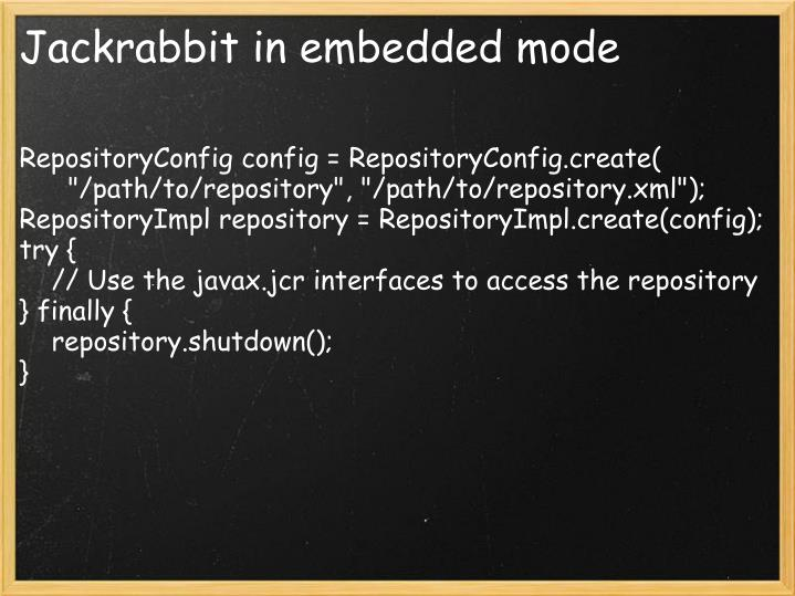 Jackrabbit in embedded mode