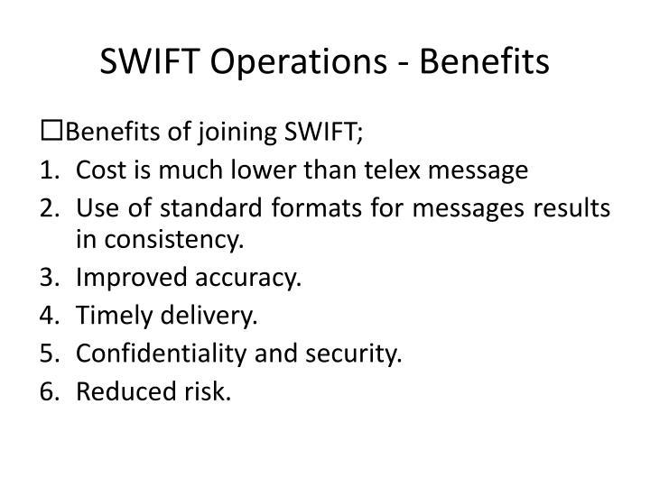SWIFT Operations - Benefits
